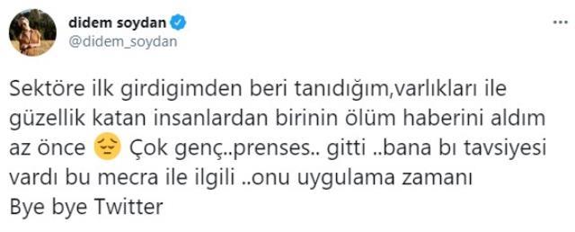 Yakın arkadaşının tavsiyesini onu kaybettiği gün dinleyen Didem Soydan, Twitter hesabını kapattı